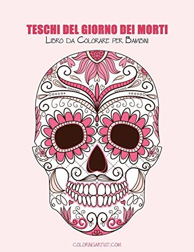 Teschi del giorno dei morti: libro da colorare per adulti: 1