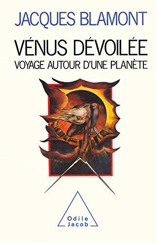 Vénus dévoilée: Voyage autour d'une planéte