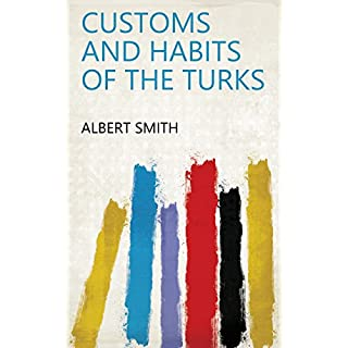 Customs and habits of the Turks