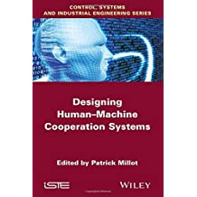 Designing Human-Machine Cooperation Systems (Iste)