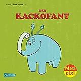 Maxi Pixi 210: Der Kackofant
