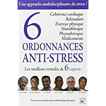 Six ordonnances anti-stress