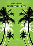 Forex-Platte 90 x 130 cm: No294 My Beverly Hills cop minimal Movie Poster von chungkong
