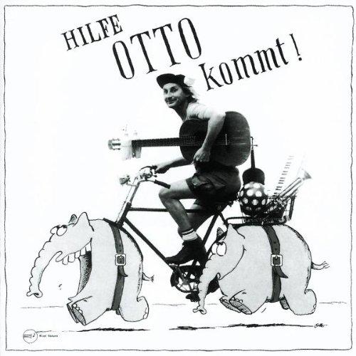 Hilfe, Otto Kommt