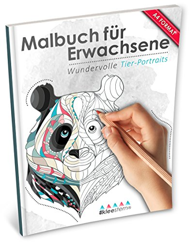 Malbuch für Erwachsene: Wundervolle Tierportraits (Kleestern®, A4 Format, 40+ Motive) (A4 Malbuch für Erwachsene) (Diy Weiße Gesicht Malen)