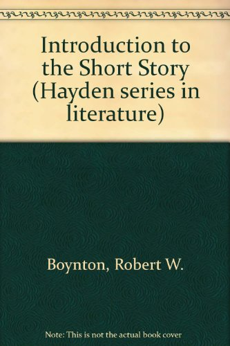 Introduction to the Short Story (Hayden series in literature)