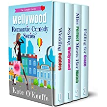 Wellywood Romantic Comedy Series Boxed Set: The Complete Series
