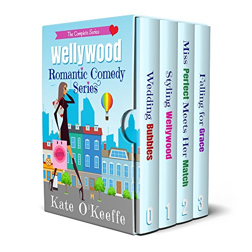 Wellywood Romantic Comedy Series Boxed Set: The Complete Series (English Edition) - Okeeffe-serie