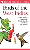 Birds of the West Indies (Helm Identification Guides) - Herbert Raffaele