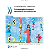 Educational Research and Innovation Schooling Redesigned: Towards Innovative Learning Systems