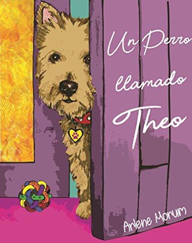 Un perro llamado Theo (Las aventuras de Theo nº 1)