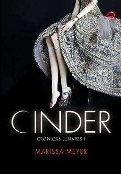 Cinder (Las crónicas lunares 1) de [Meyer, Marissa]