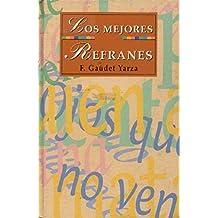 LOS MEJORES REFRANES