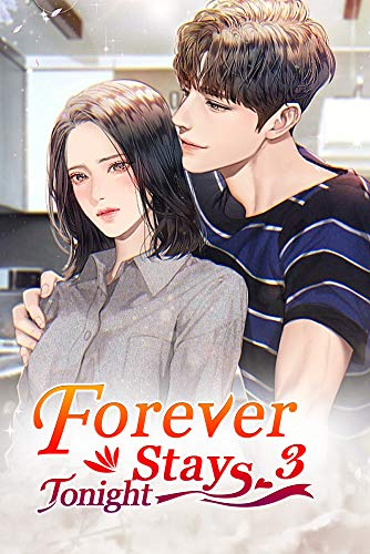 Forever Stays Tonight 3: Make A Trap For Yourself (English Edition)