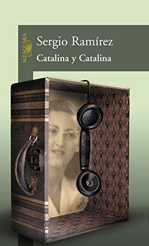 Catalina y Catalina por Sergio Ramírez