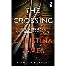 The Crossing (The DI Yates Series)