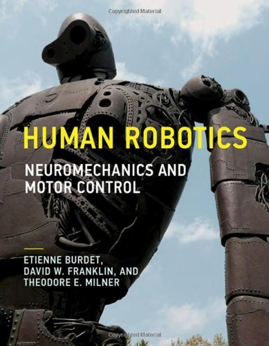 human-robotics-neuromechanics-and-motor-control-mit-press-english-edition
