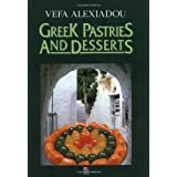 Greek Pastries and Desserts by Vepha Alexiadou (1994-09-01)
