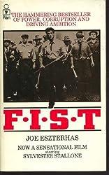 F. I. S. T.