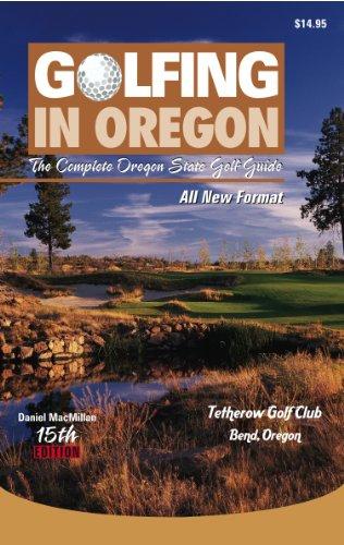 Golfing in Oregon por Daniel MacMillan
