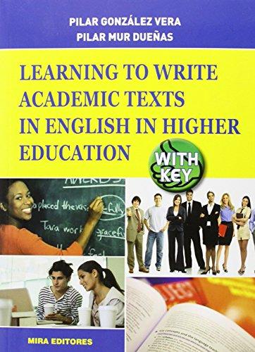 LEARNING TO WRITE ACADEMIC TEXTS...+KEY por PILAR GONZALEZ