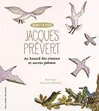 Au hasard des oiseaux et autres poèmes
