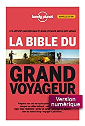 La bible du grand voyageur 2ed