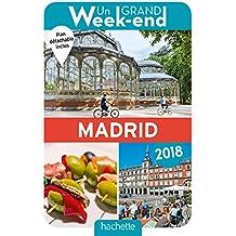 Un Grand Week-End à Madrid 2018