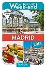 Un Grand Week-End à Madrid 2018 par Guide Un Grand Week-end