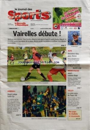NOUVELLE REPUBLIQUE (LA) [No 476] du 23/10/2006 - VAIRELLES DEBUTE HANDBALL ANGERS PIEGE SAINT-CYR AUTO DEUXIEME TITRE POUR ALONSO HOCKEY GLACE ASGT COMME D'HAB' VOLLEY LA SERIE NOIRE DU TOURS VB par Collectif