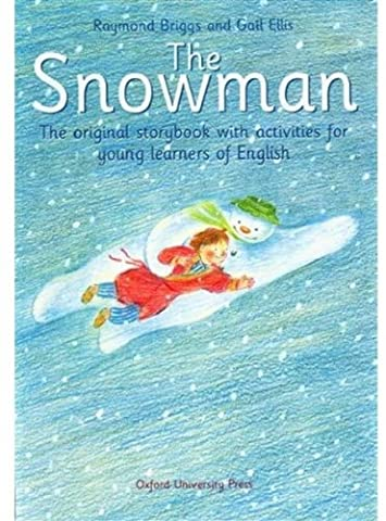 The Snowman. : The original storybook with activities for young learners of English