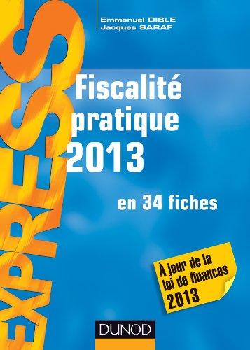 Fiscalité pratique 2013-18e éd. - en 34 fiches