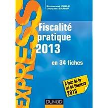 Fiscalité pratique 2013 - 18e éd. - en 34 fiches