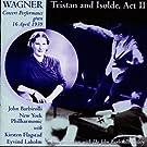 Tristan Und Isolde Act 2 (Carnegie Hall 04/1939)