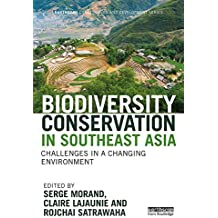 Biodiversity Conservation in Southeast Asia: Challenges in a Changing Environment