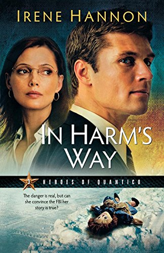 In Harm's Way (Heroes of Quantico, Band 3)