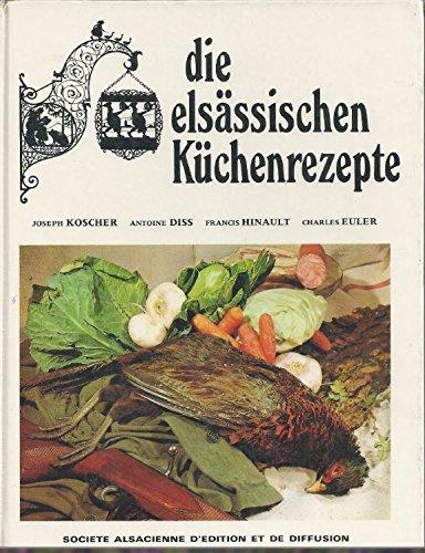 Die elsassischen kuchenrezepte (livre de recettes en Alsacien)