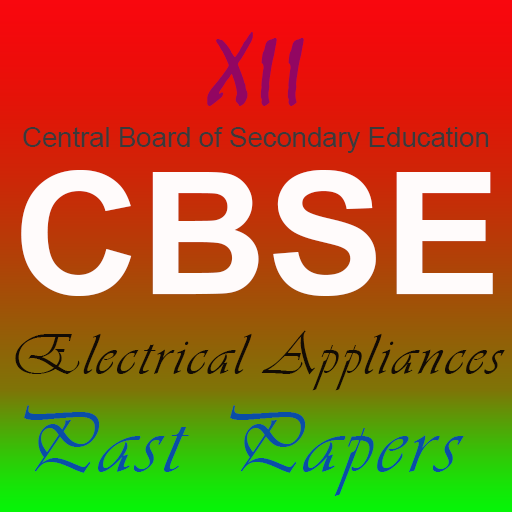 12th cbse Electrical Appliances past (12 Appliance)