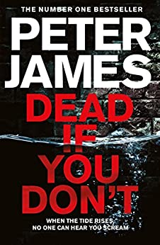 Dead If You Don't (Roy Grace Book 14) by [James, Peter]