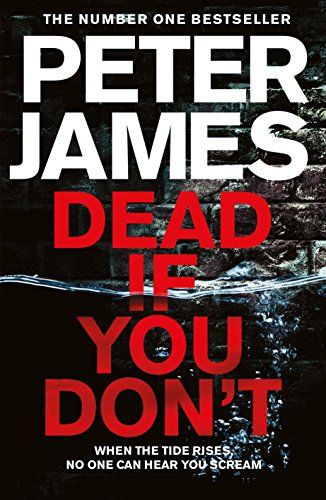 Dead If You Don't (Roy Grace Book 14) by Peter James