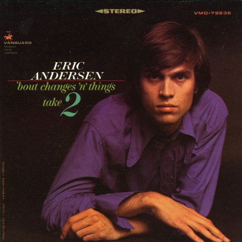 Eric Andersen Bout Changes N Things Take 2