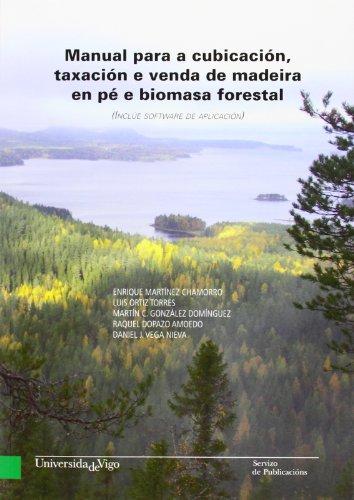 Manual para a cubicación, taxación e venda de madeira en pé e biomasa forestal (Banda verde - Manuais)