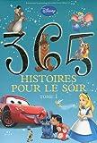 365 histoires pour le soir : Tome 1