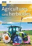 Agricultures sans herbicides : principes et méthodes / Joseph Pousset   Pousset, Joseph. auteur