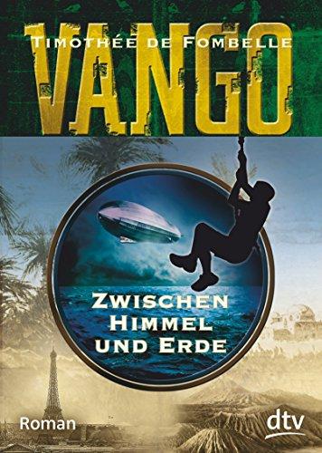 Preisvergleich Produktbild Vango - Zwischen Himmel und Erde: Roman