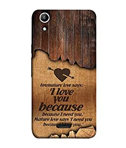 Micromax Canvas Selfie 2 Q340 Back Cover Immature Love Says I Love You Because I Need You Design From FUSON