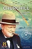 Churchill: La vita politica e privata