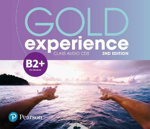 Gold experience. B2+. Class CDs. Per le Scuole superiori. Con espansione online