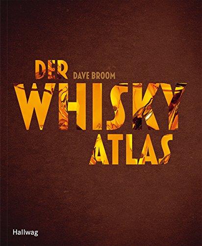 Der Whiskyatlas (HALLWAG Wein - Atlanten)