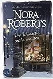 Wo Wünsche wahr werden - Nora Roberts
